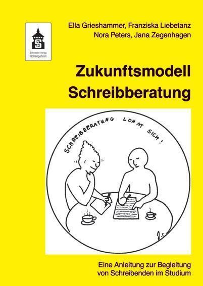Zukunftsmodell SchreibberatungZukunftsmodell Schreibberatung